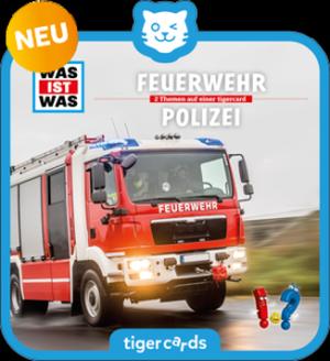 tigercard - Was ist was - Feuerwehr und Polizei