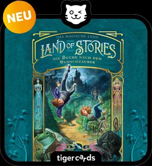 tigercard - Land of Stories: Das magische Land 1 – Die Suche nach dem Wunschzauber
