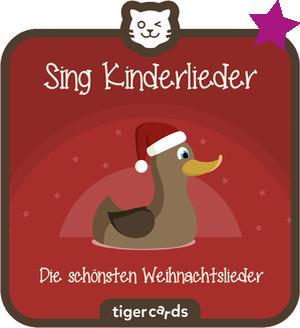 tigercard - Sing Kinderlieder - Die schönsten Weihnachtslieder