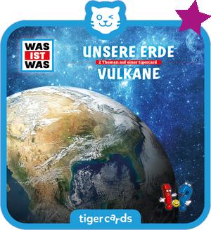 tigercard - Was ist was - Unsere Erde - Vulkane