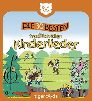 Die 30 besten traditionellen Kinderlieder zum Mitsingen findest du auf dieser tigercard.
