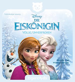 Die Eiskoenigin, Voellig unverfroren, ist das Hoerbuch zum Disney Kinohit mit Anna, Elsa und Olaf.