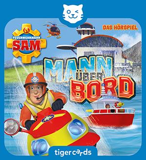 Im neuen Hoerspiel Mann ueber Bord rettet Feuerwehrmann Sam brenzlige Situationen auf Hoher See.