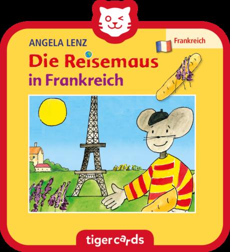 Coverbild - tigercard - Die Reisemaus: in Frankreich